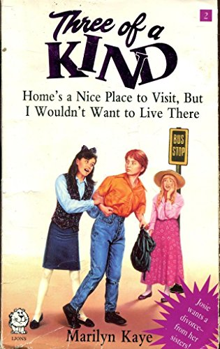 book cover of Home\'s a Nice Place to Visit, but I Wouldn\'t Want to Live There
