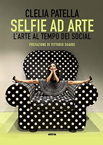 Selfie ad arte. L'arte al tempo dei social