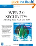 Web 2.0 Security: Defending Ajax, RIA...