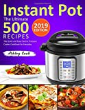 The Ultimate 500 Instant Pot Recipes: The Quick and Easy Electric Pressure Cooker