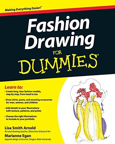Fashion Drawing For Dummies por Lisa Arnold