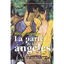 La parte de los ángeles (Algaida Literaria - Premio Ateneo Ciudad De Valladolid)
