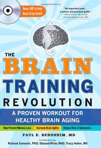 The Brain Training Revolution: A Proven Workout for Healthy Brain Aging by Paul Bendheim (2009-12-01)
