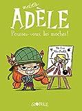 Mortelle Adèle, Tome 5 : Poussez-vous, les moches !