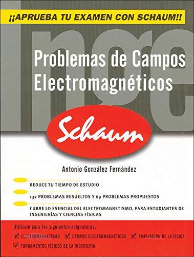 Problemas de campos electromagn^ticos (Serie Schaum)