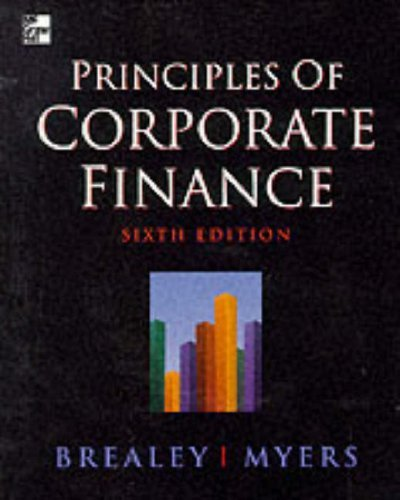 Principles of Corporate Finance by Brealey, Richard A., Myers, Stewart C., Sloan, Stewart Myers (1999) Paperback