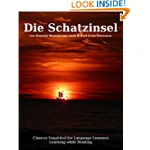 Learn German : Classics simplified for Language Learners: Die Schatzinsel (German Edition)
