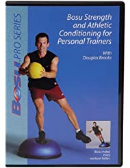 Bosu Strength and Athletic Conditioning for Personal Trainers DVD with Douglas Brooks