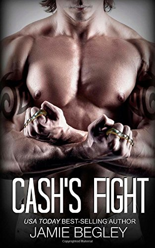 Cash's Fight: Volume 5 (The Last Riders)