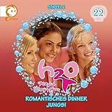 H2O - Plötzlich Meerjungfrau / Romantisches Dinner/ Jungs!