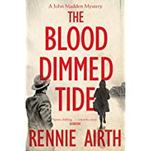 The Blood Dimmed Tide (Inspector Madden Series) by Rennie Airth (2014-06-19)