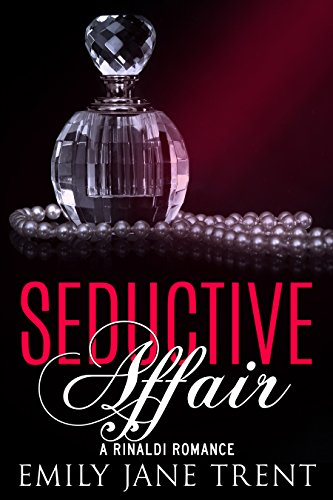 Seductive Affair (Bend To My Will #2)