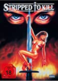 Stripped to Kill - Mediabook  (+ DVD) [Blu-ray]