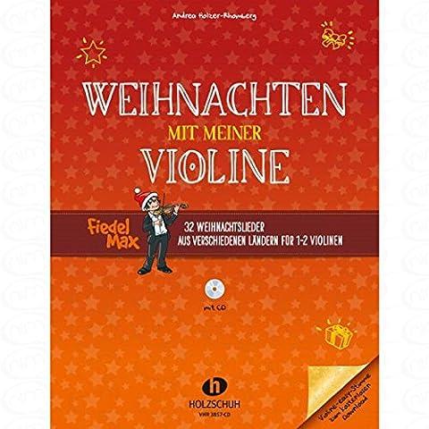 Noël avec mon Violon–arrangés pour violon–(pour un à deux instruments)–avec CD [Partitions/sheetm usic] Compositeur: weidenholzer Allemand Andrea