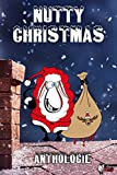 Nutty Christmas (Anthologies) (French Edition)