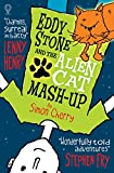 Eddy Stone and the Alien Cat Mash-up