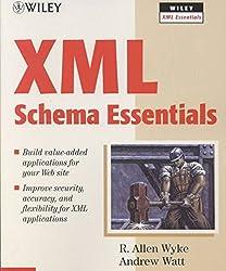 [(XML Schema Essentials)] [By (author) R. Allen Wyke ] published on (July, 2002)