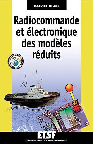 Radiocommande et électronique des modèles réduits - Livre+compléments en ligne