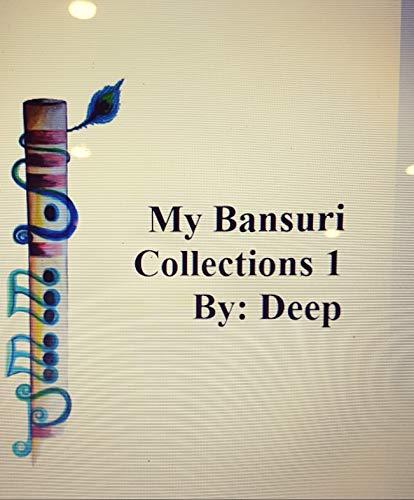 MY BANSURI 1 (MY BANSURI BOOK) (English Edition)