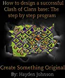 How to design a successful clash of clans