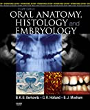 #5: Oral Anatomy, Histology and Embryology, International Edition