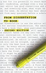 From Dissertation to Book, Second Edition (Chicago Guides to Writing, Editing, & Publishing)