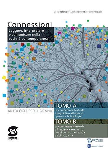 Connessioni. Antologia per il biennio. Per le Scuole superiori. Con espansione online