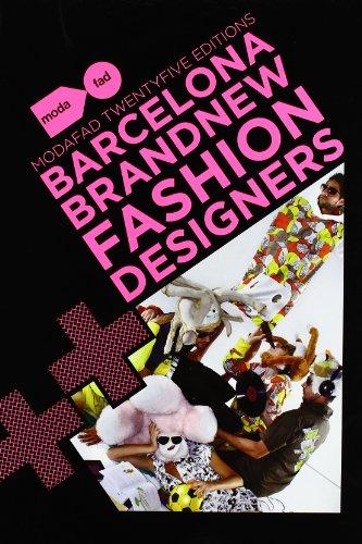 Barcelona New Brand Fashion Designers: Modafad 25 Editions (ACTAR)