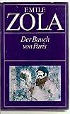 Buchinformationen und Rezensionen zu Der Bauch von Paris von Emile Zola