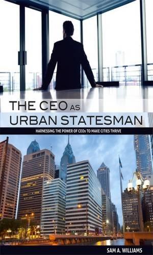 the-ceo-as-urban-statesman
