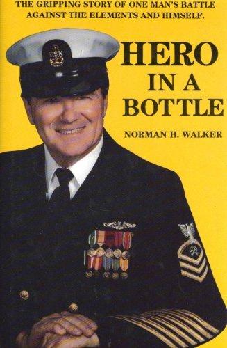 Hero in a Bottle by Norman H. Walker (1988-11-02)