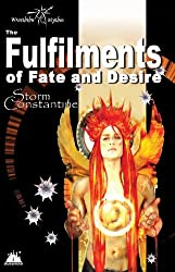 The Fulfilments of Fate and Desire (The Wraeththu Chronicles Book 3)