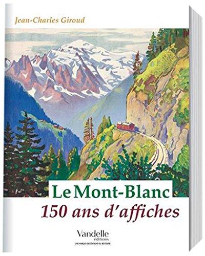 Le Mont-Blanc 150 ans d'affiches