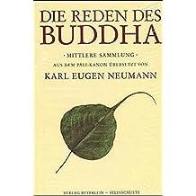 Die Reden des Buddha: Mittlere Sammlung