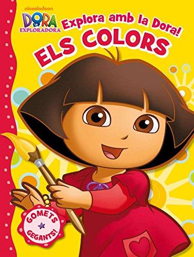 Explora amb la Dora! Els colors (Dora l'exploradora. Activitats): (Inclou adhesius) por Nickelodeon