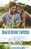 Dream Like Nothing's Impossible: April and Eddie: Volume 10 (Summer Lake)