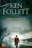 'Das zweite Gedächtnis: Roman           .' von Ken Follett