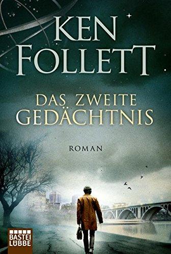 Buchseite und Rezensionen zu 'Das zweite Gedächtnis: Roman           .' von Ken Follett