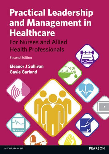 practical-leadership-and-management-in-healthcare-for-nurses-and-allied-health-professionals