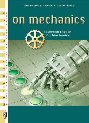 On mechanics. Technical english for mechanics. Con CD Audio. Per gli Ist. tecnici e professionali