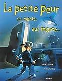 petite peur qui monte, qui monte (La) | Piquemal, Michel (1954-....). Auteur