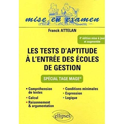 Les tests d'aptitude à l'entrée des écoles de gestion : Spécial Tage Mage