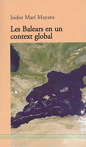 Les Balears en un context global (Tomir) por Isidor Marí Mayans