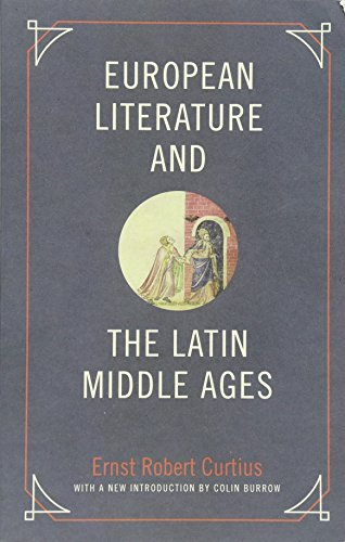 European Literature and the Latin Middle Ages (Bollingen, Band 36)