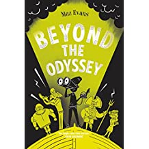 Beyond the Odyssey (Who Let the Gods Out? Book 3)