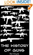 #10: The History of Guns