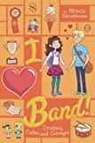 Crushes, Codas, and Corsages #4 (I Heart Band) by Michelle Schusterman (2014-09-11)