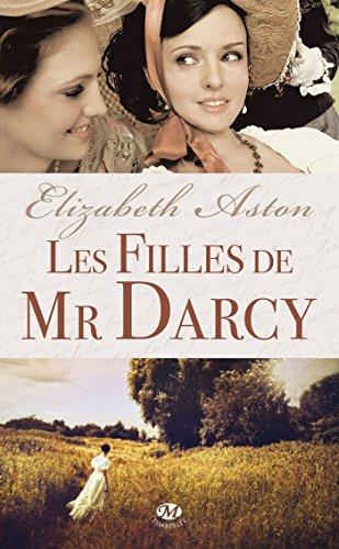 Les Filles de Mr Darcy par Elizabeth Aston