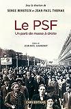 Le PSF : un parti de masse à droite