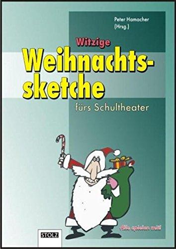 Witzige Weihnachtssketche: Fürs Schultheater